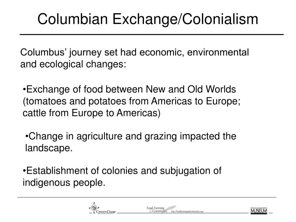 Columbian Exchange/Colonialism