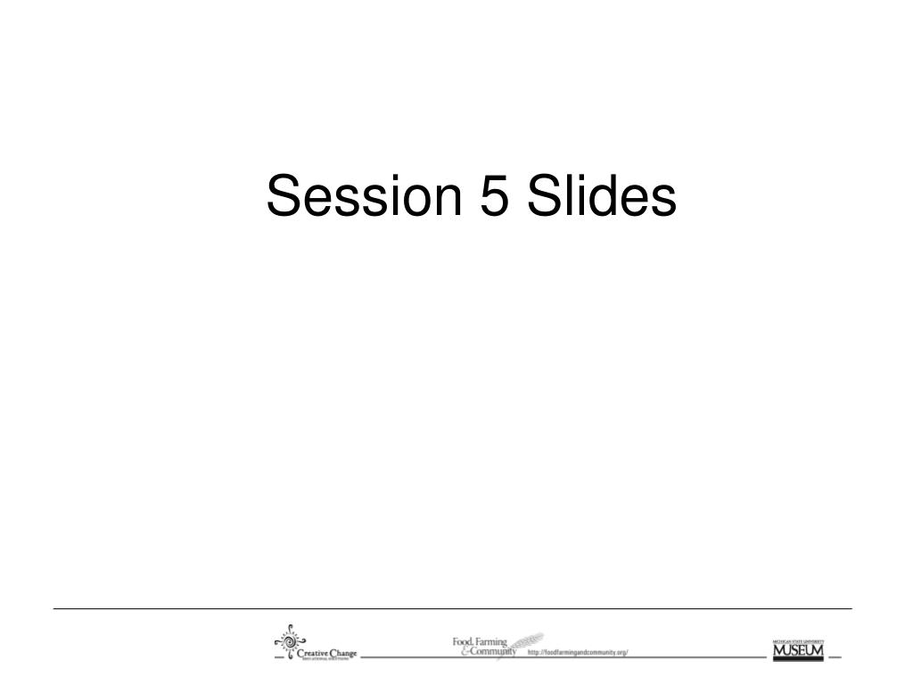 Session 5 Slides
