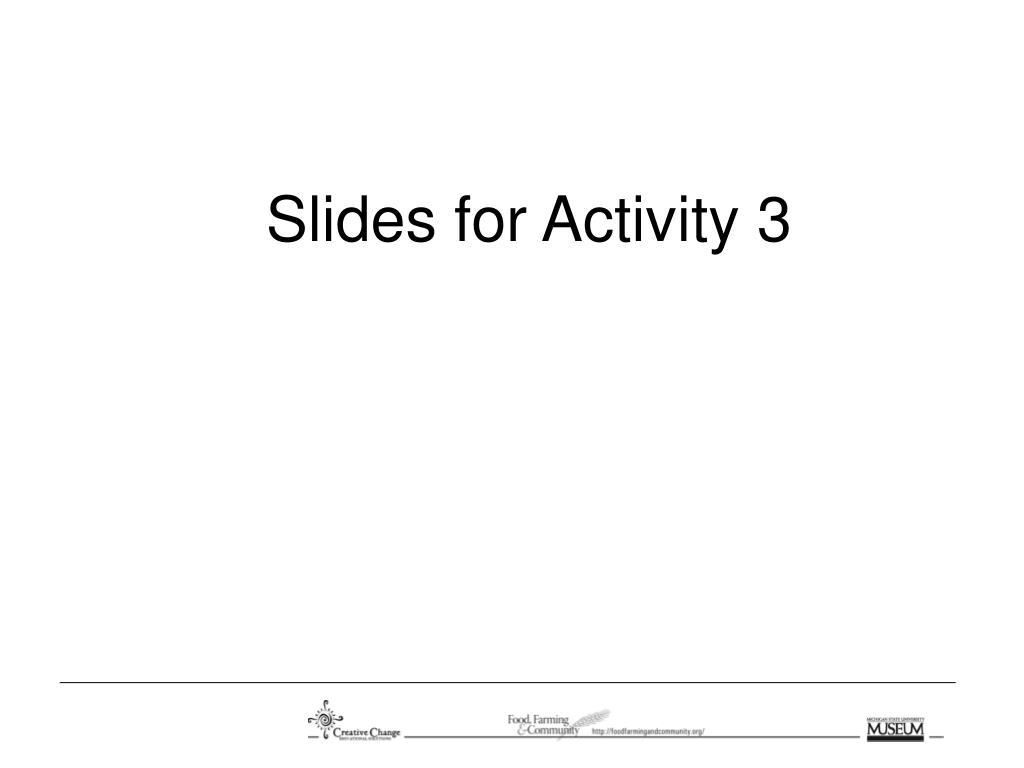 Slides for Activity 3