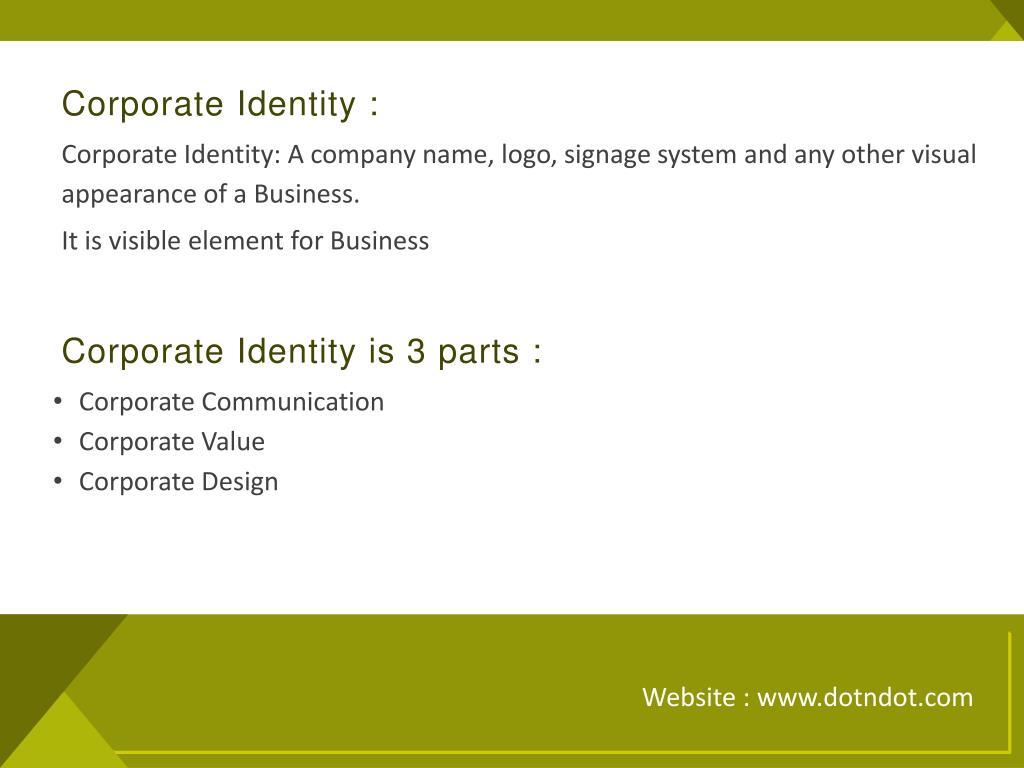 Corporate Identity :