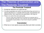 the theories of coevolution and the pesticide treadmill