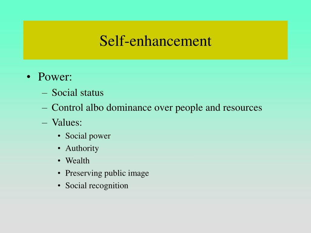 Self-enhancement
