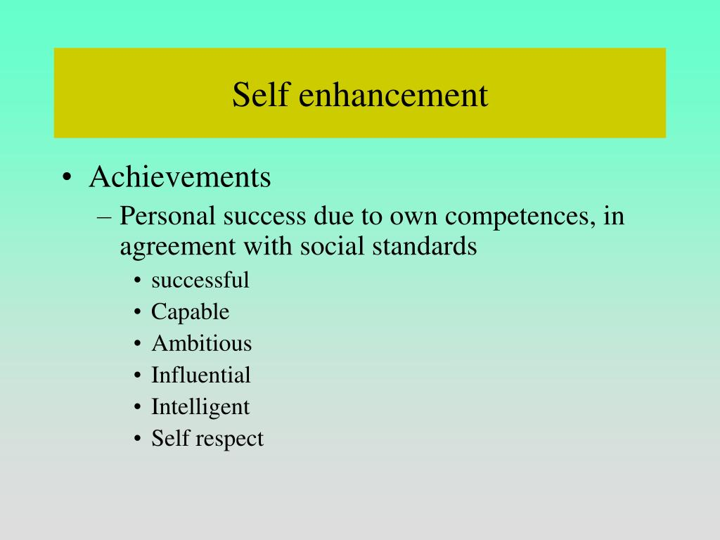 Self enhancement