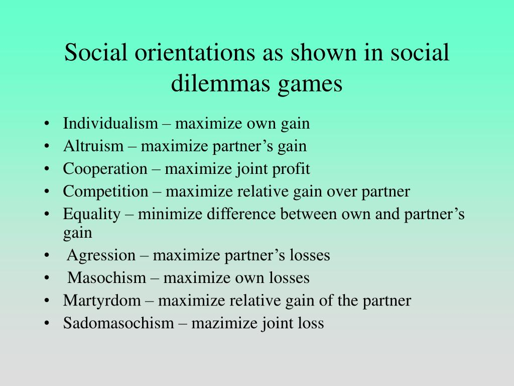 Social orientations as shown in social dilemmas games