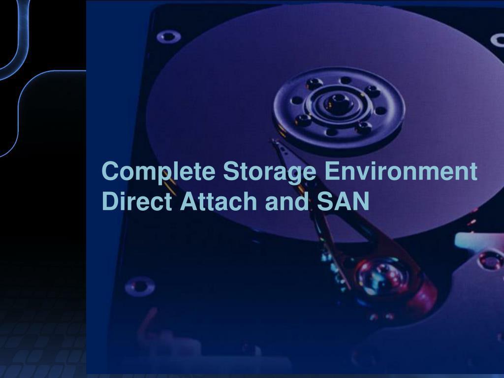 Complete Storage Environment