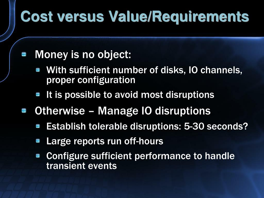 Cost versus Value/Requirements