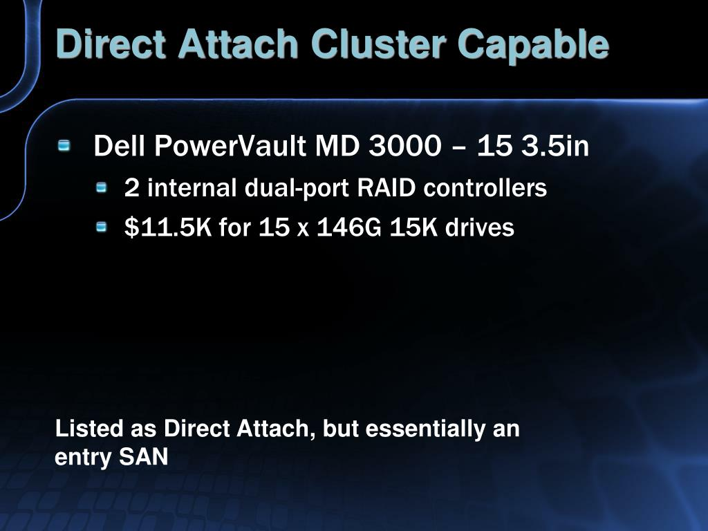 Direct Attach Cluster Capable