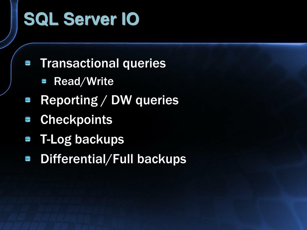 SQL Server IO