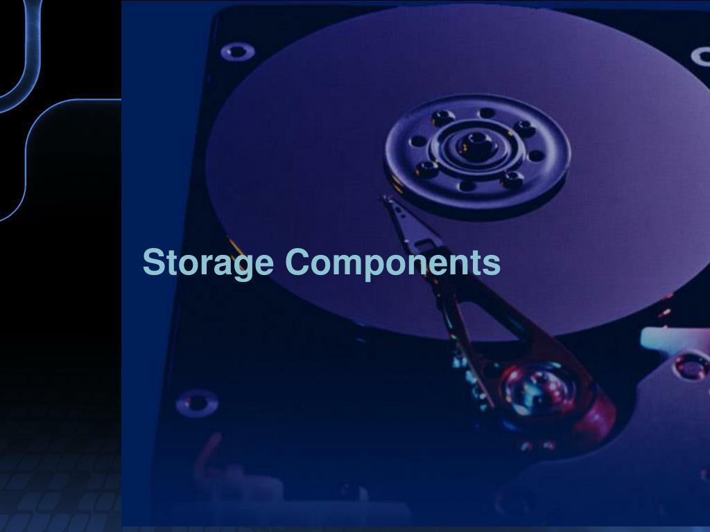 Storage Components