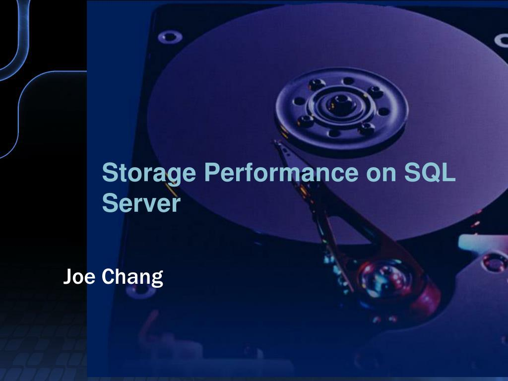 Storage Performance on SQL Server