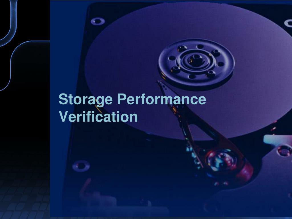 Storage Performance Verification