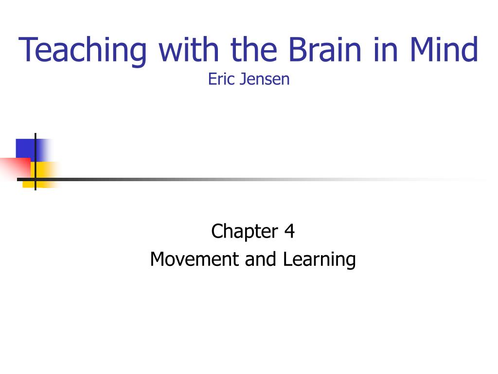 eric jensen teaching with the brain in mind Join us for a webinar with dr eric jensen and learn specific, practical evidence-based strategies you can use in the classroom right away.