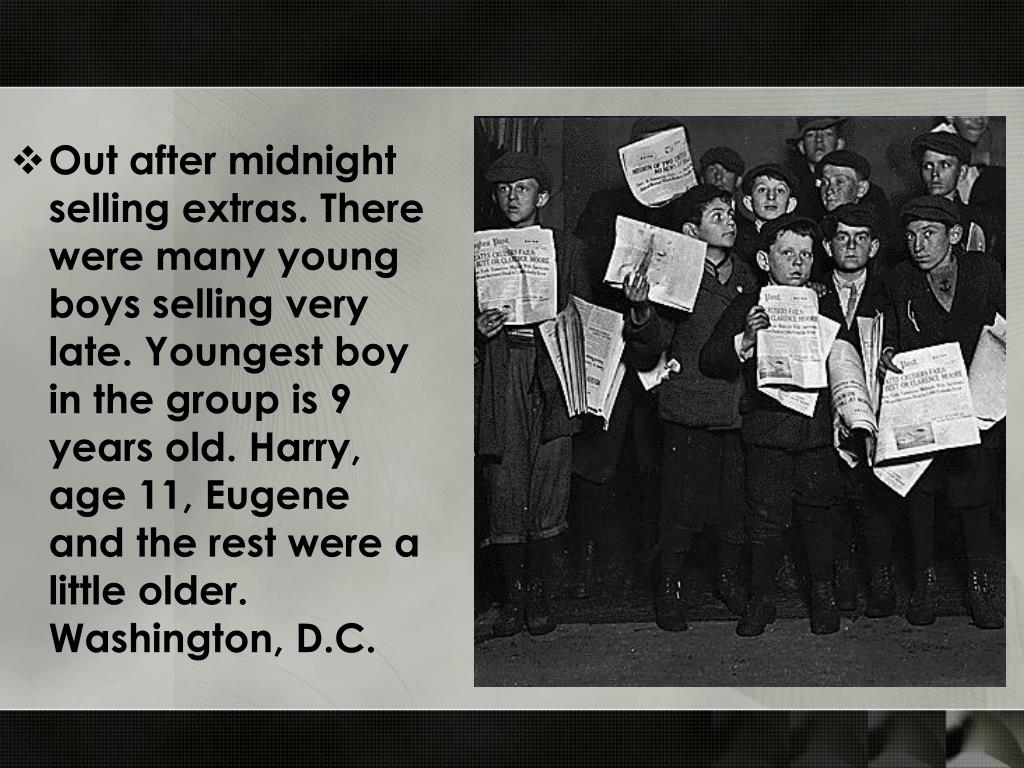 Out after midnight selling extras. There were many young boys selling very late. Youngest boy in the group is 9 years old. Harry, age 11, Eugene and the rest were a little older. Washington, D.C.