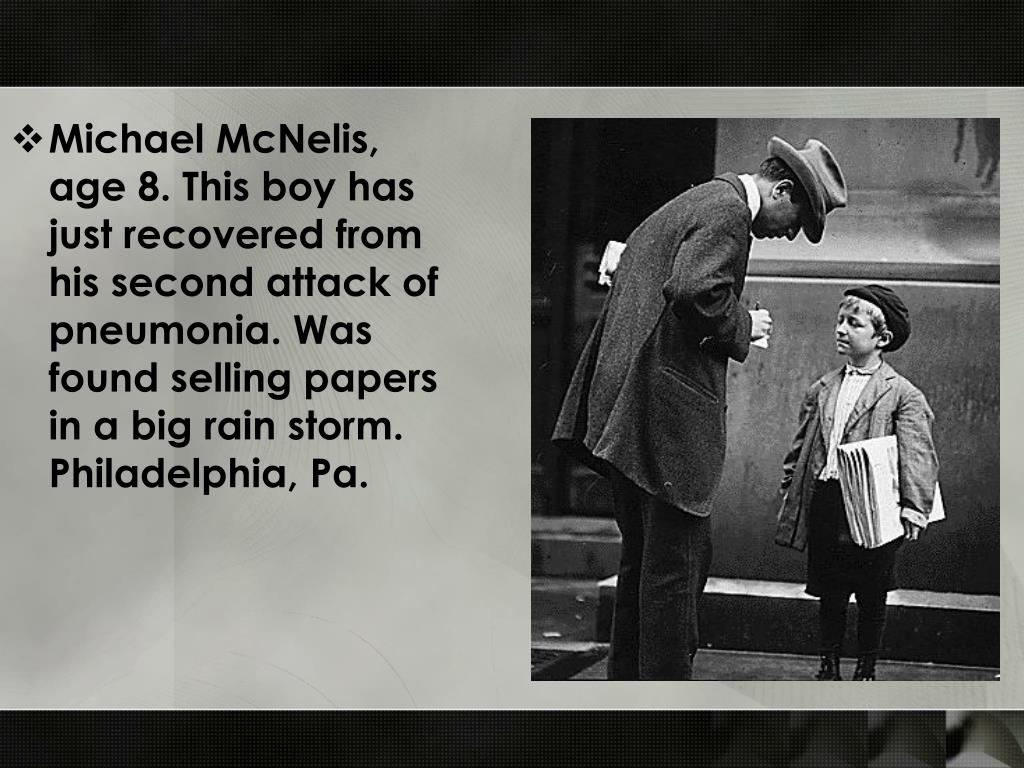 Michael McNelis, age 8. This boy has just recovered from his second attack of pneumonia. Was found selling papers in a big rain storm. Philadelphia, Pa.