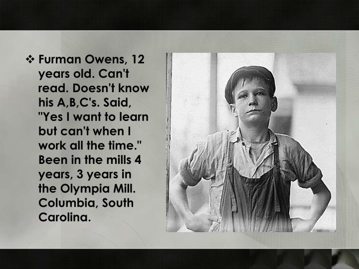"Furman Owens, 12 years old. Can't read. Doesn't know his A,B,C's. Said, ""Yes I want to learn but can..."