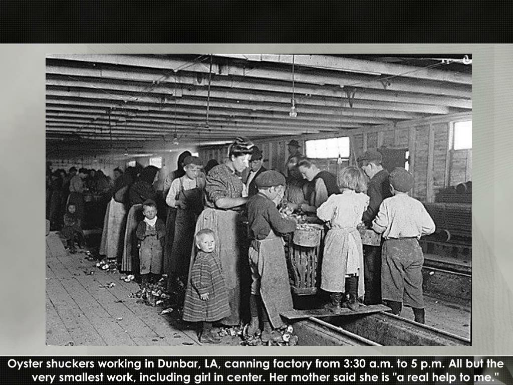 "Oyster shuckers working in Dunbar, LA, canning factory from 3:30 a.m. to 5 p.m. All but the very smallest work, including girl in center. Her mother said she is ""a real help to me."""