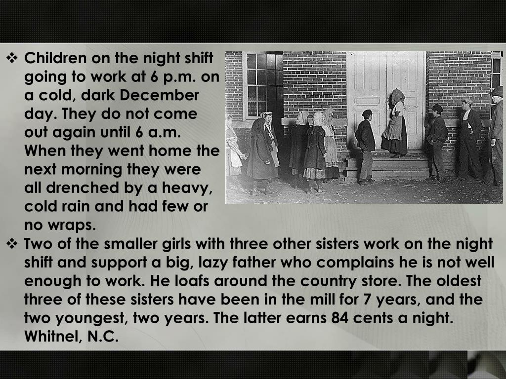 Two of the smaller girls with three other sisters work on the night shift and support a big, lazy father who complains he is not well enough to work. He loafs around the country store. The oldest three of these sisters have been in the mill for 7 years, and the two youngest, two years. The latter earns 84 cents a night. Whitnel, N.C.