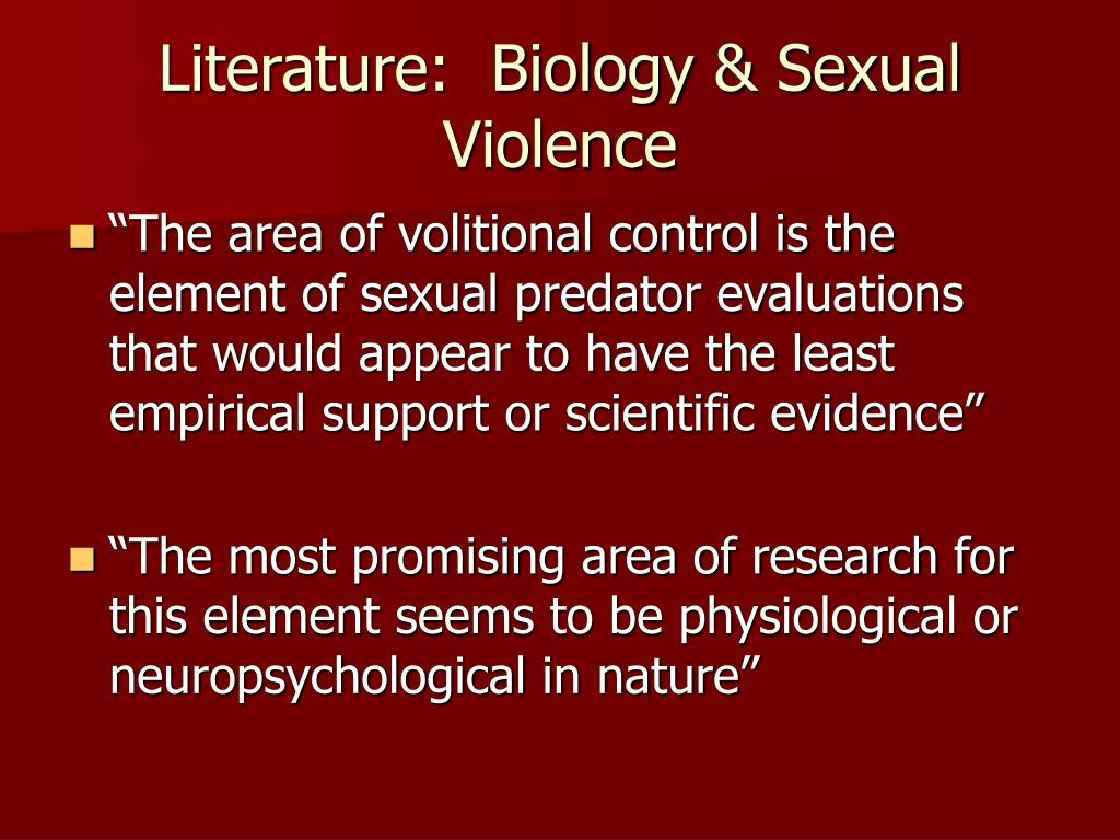 Literature:  Biology & Sexual Violence