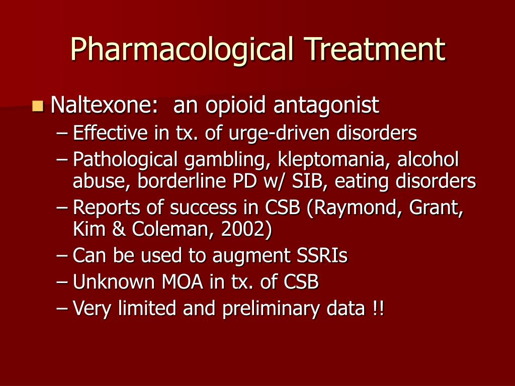 Pharmacological Treatment