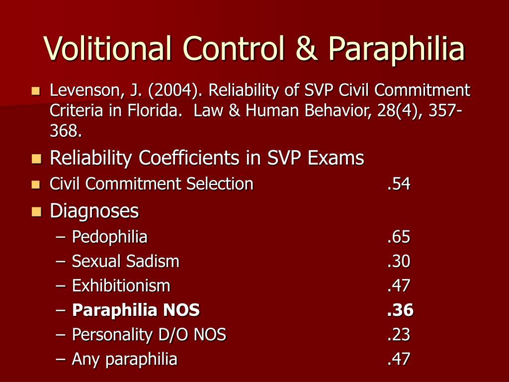 Volitional Control & Paraphilia