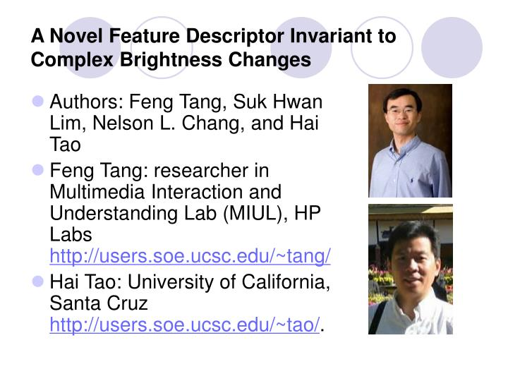 A novel feature descriptor invariant to complex brightness changes