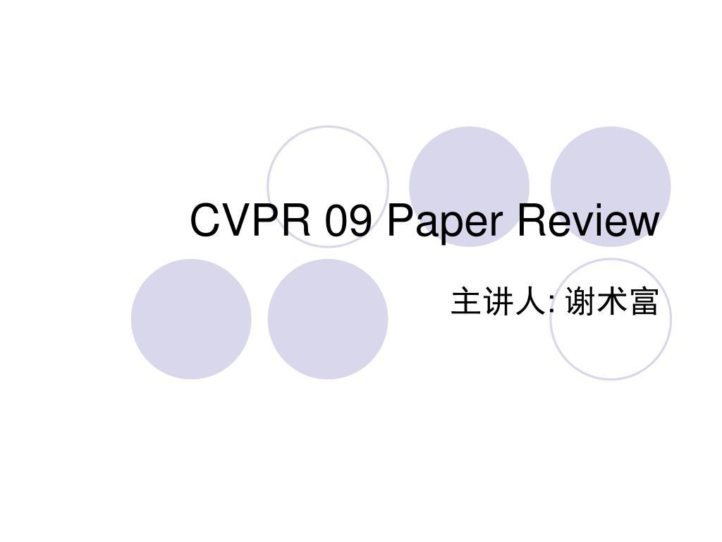 CVPR 09 Paper Review