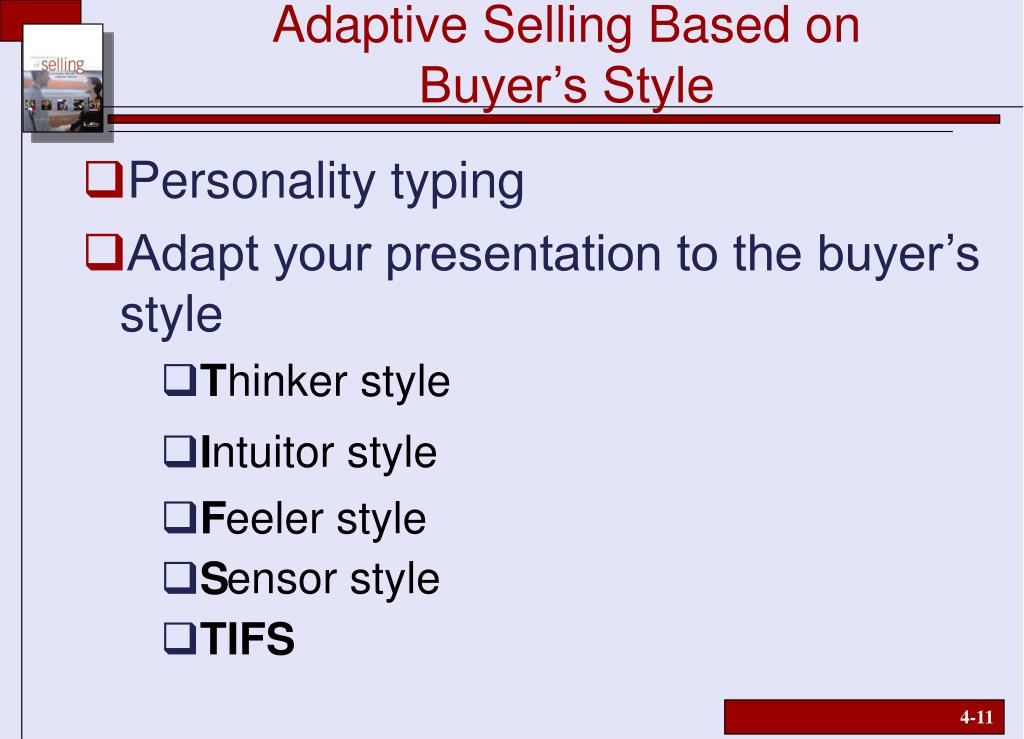Adaptive Selling Based on
