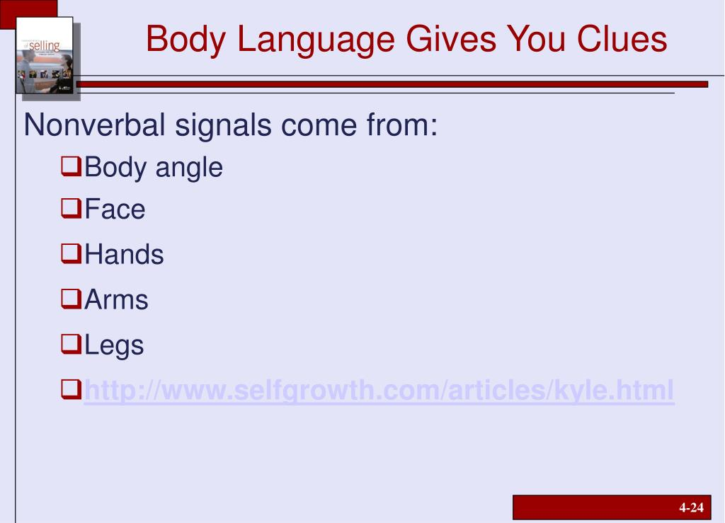 Body Language Gives You Clues