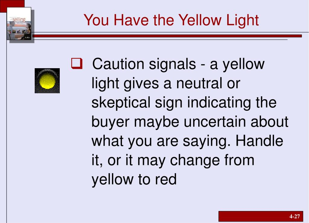 You Have the Yellow Light