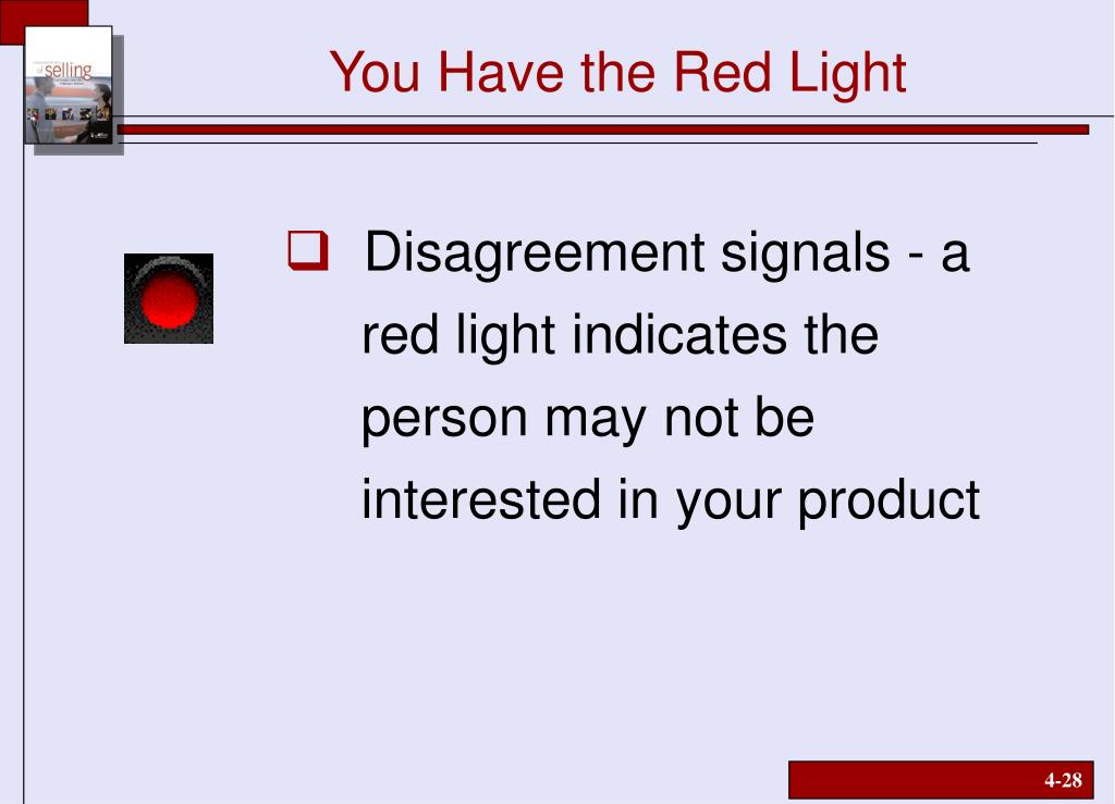You Have the Red Light