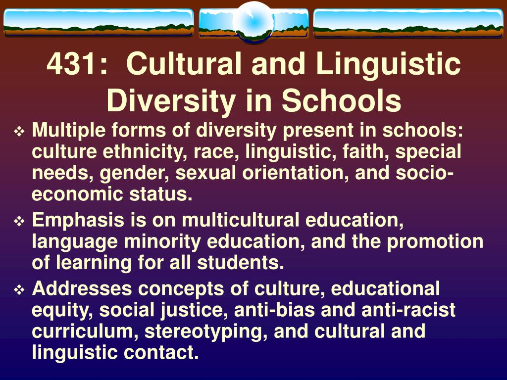 431:  Cultural and Linguistic Diversity in Schools
