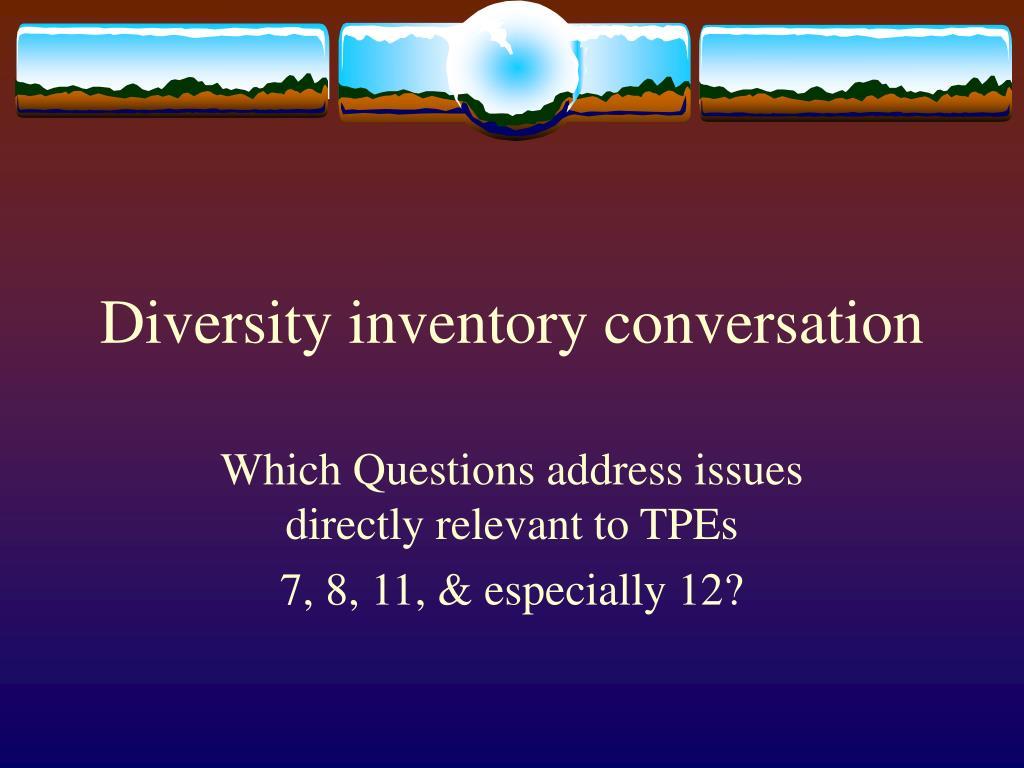 Diversity inventory conversation