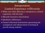 interpretation limited experience w diversity