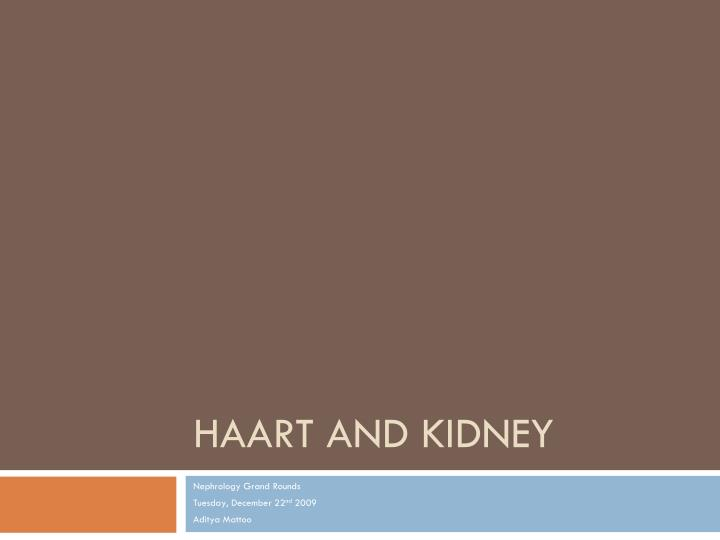 Haart and kidney