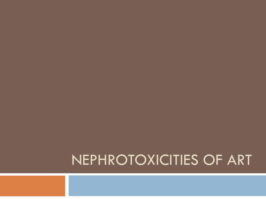 Nephrotoxicities