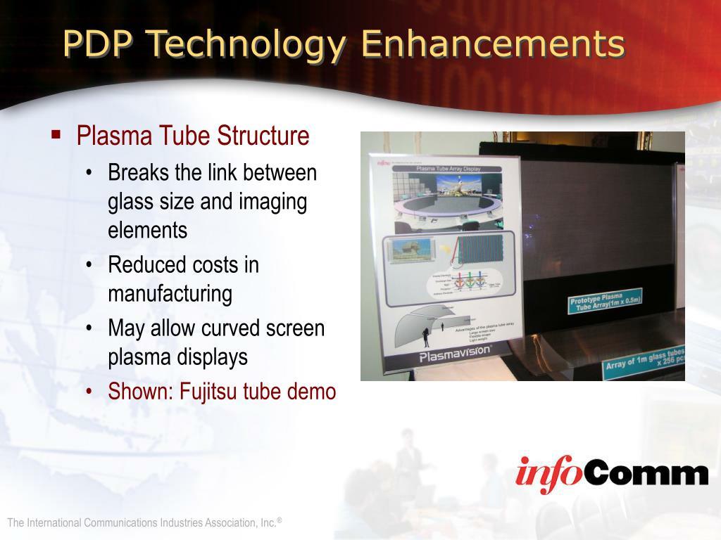 PDP Technology Enhancements