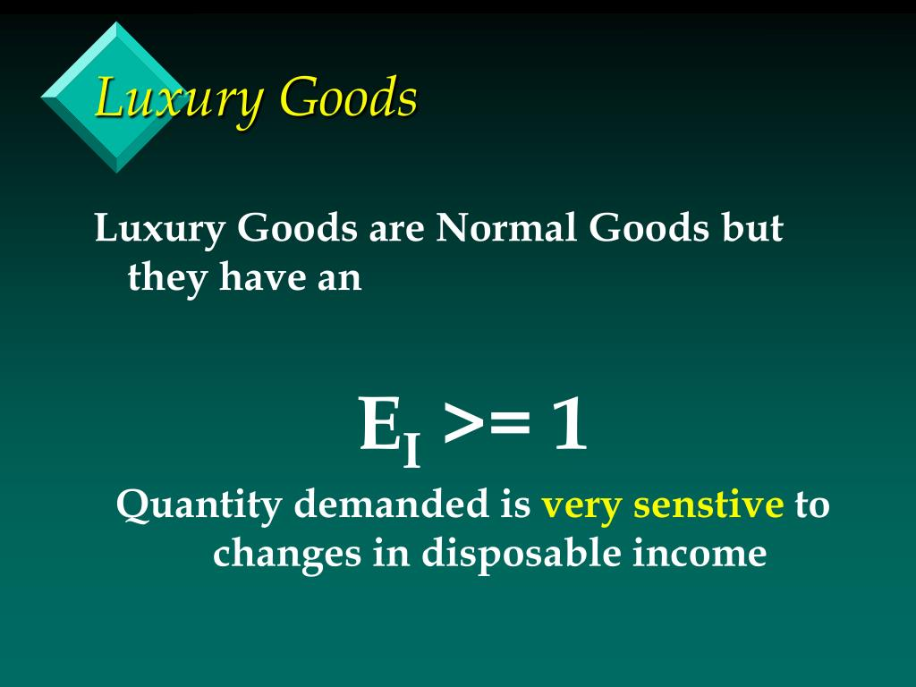 Luxury Goods