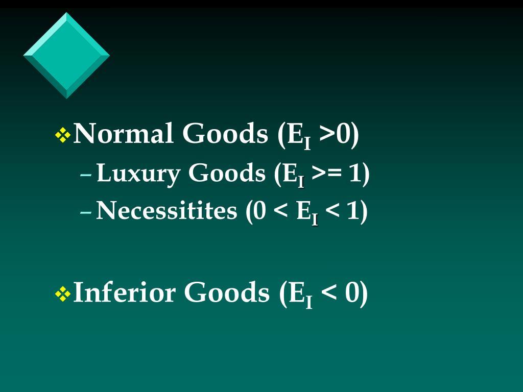 Normal Goods (E