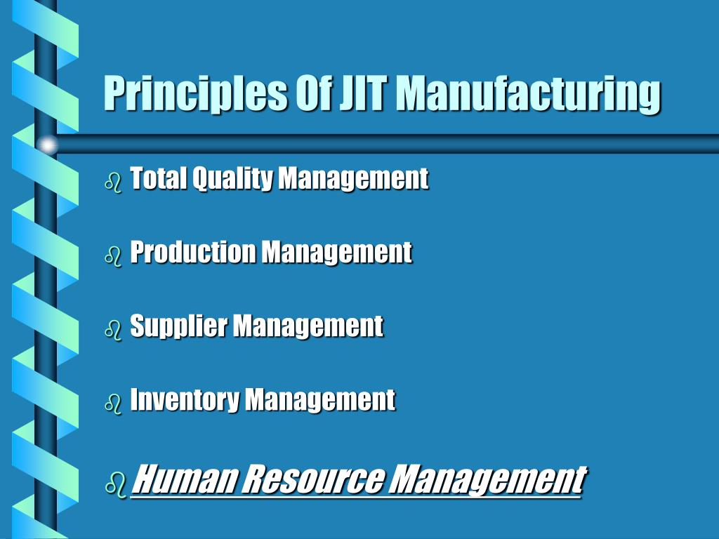 jit manufacturing Just-in-time (jit) inventory management, also know as lean manufacturing and sometimes referred to as the toyota production system (tps), is the process of ordering and receiving inventory for production and customer sales only as it is needed and not before this means that the company does not.