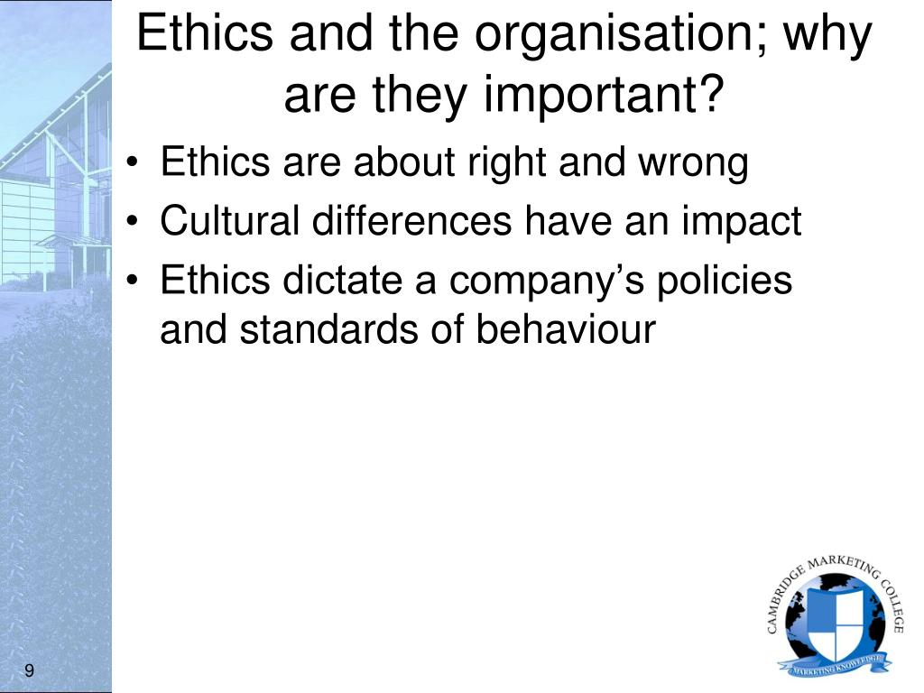 why is ethics important today How ethical leadership affects public image and the importance ethics play in public sector organizations the importance of ethics in leadership roles contact marist today to learn more about how earning your master's in public administration with a concentration in ethical.