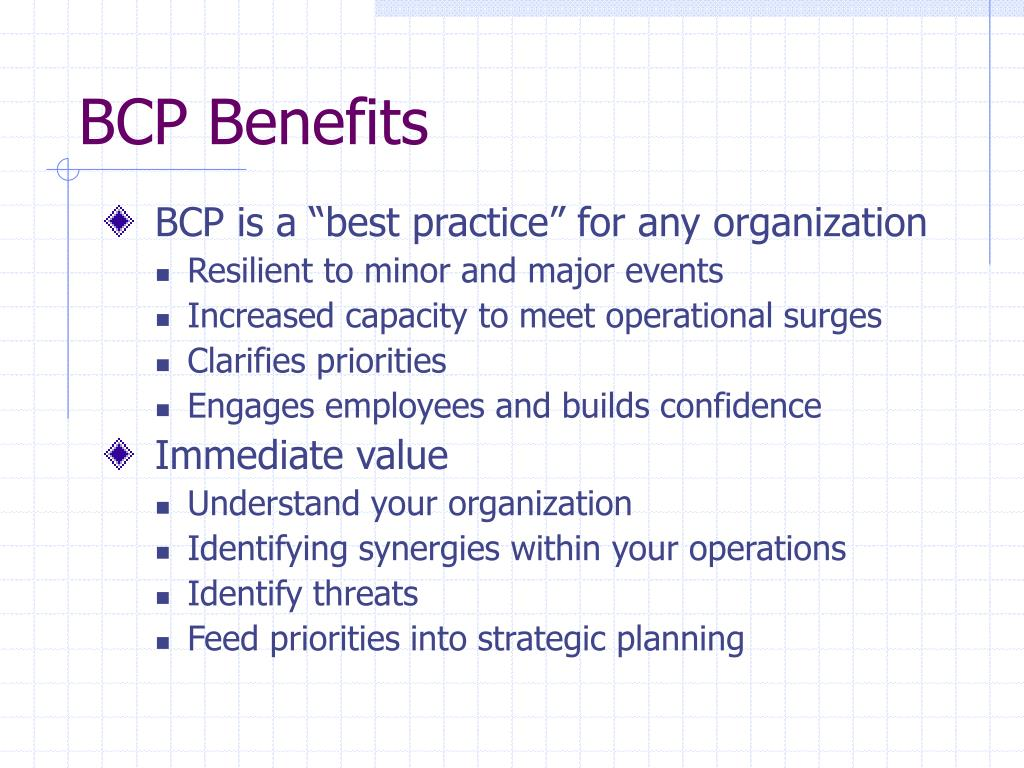 BCP Benefits