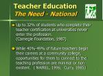 teacher education the need national5