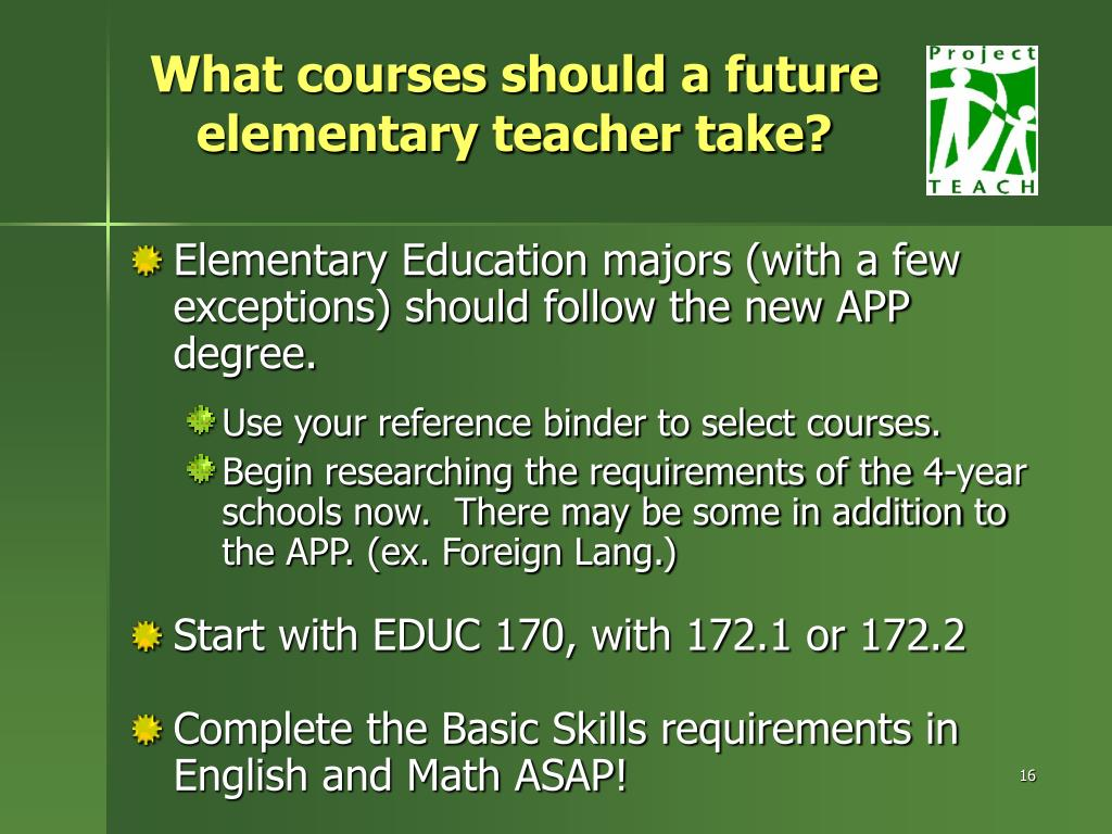 What courses should a future elementary teacher take?