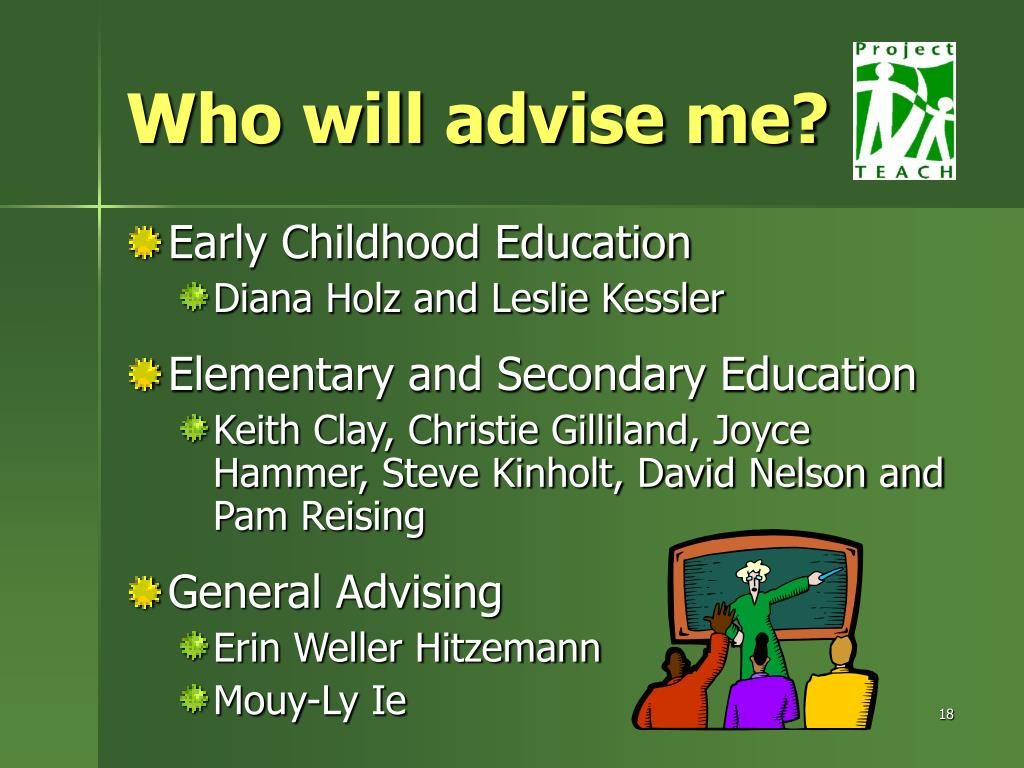 Who will advise me?