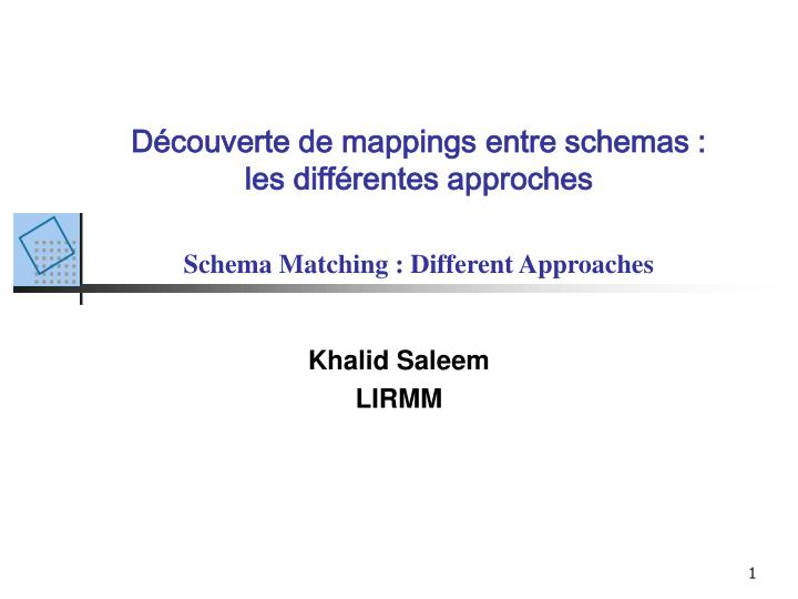 D couverte de mappings entre schemas les diff rentes approches schema matching different approaches