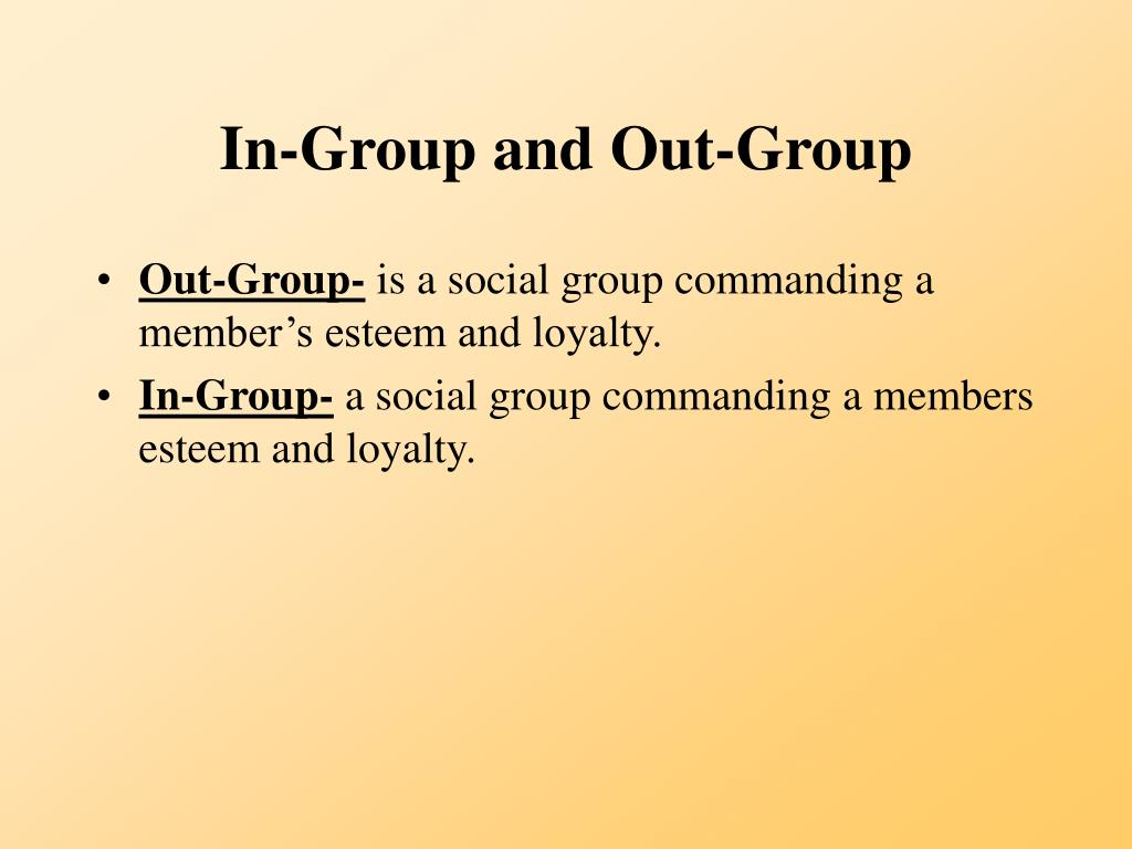 In-Group and Out-Group