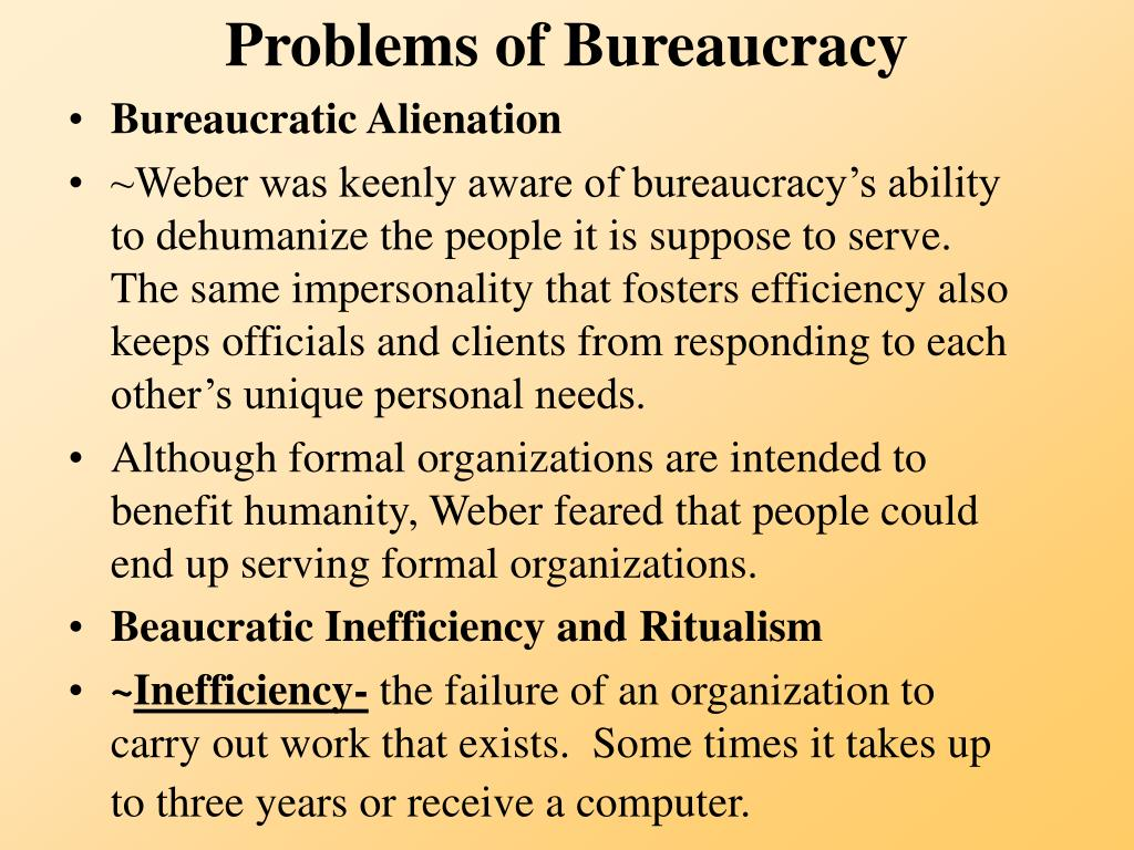 Problems of Bureaucracy