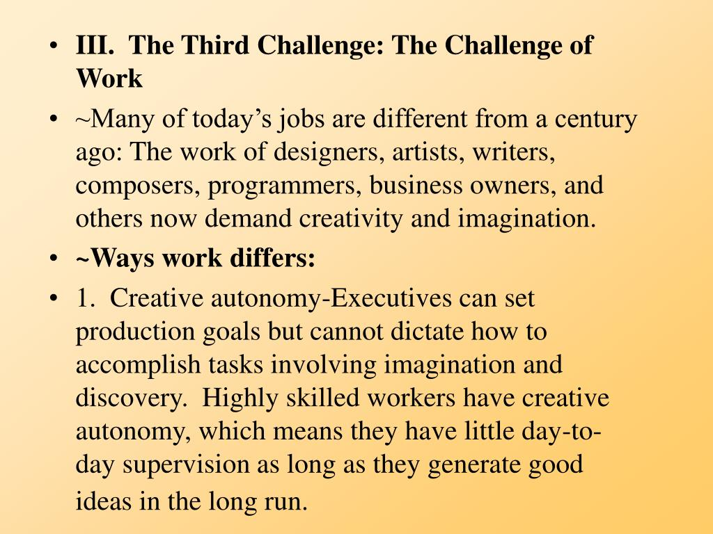 III.  The Third Challenge: The Challenge of Work