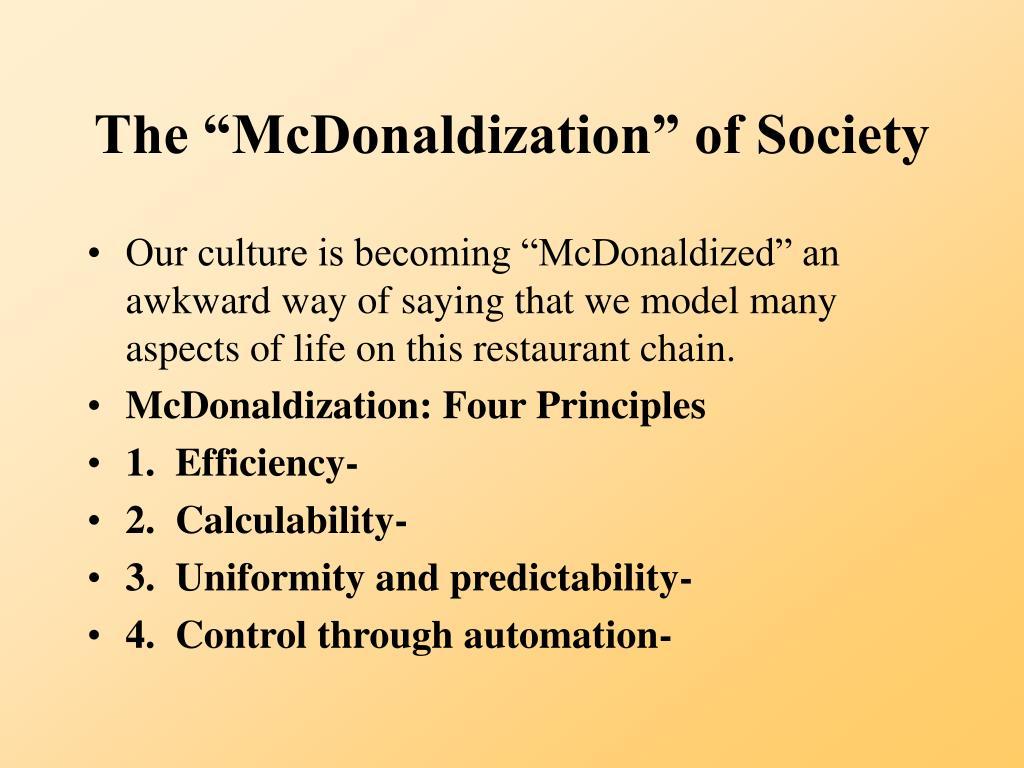"""The """"McDonaldization"""" of Society"""