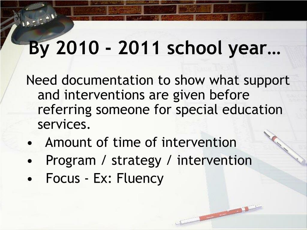 By 2010 - 2011 school year…